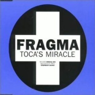 Toca's Miracle - CoCo Star - Fragma