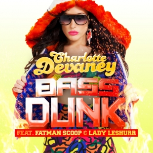 Fatman Scoop/Charlotte Devaney - BASS DUNK SINGLE